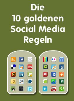 10-social-media-regeln in Die 10 goldenen Social Media Regeln